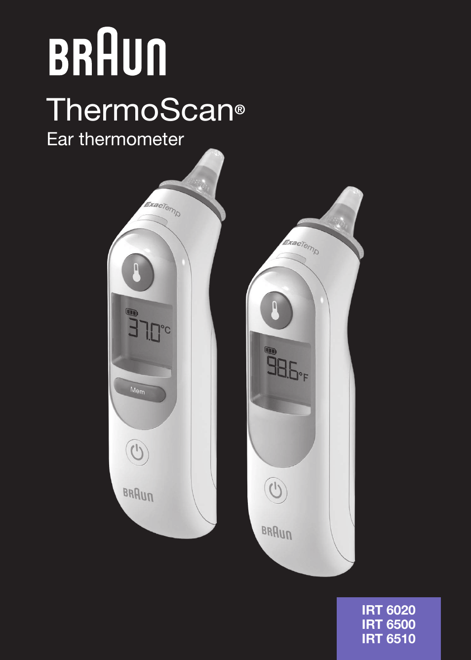 Braun Thermoscan Irt 6510 User Manual 20 Pages Also