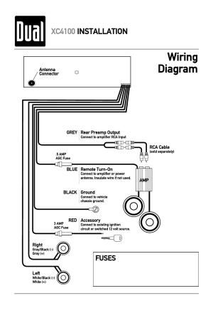 Wiring diagram, Xc4100 installation, Fuses | Dual XC4100