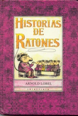 Historias de ratones, de Arnold Lobel, editado por Kalandraka