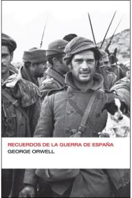 Recuerdos de la guerra de Espana, de George Orwell