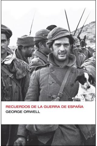 Recuerdos de la guerra de España, de George Orwell