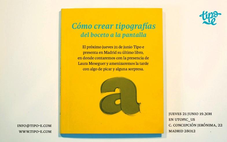 """Presentación del libro """"Cómo crear tipografías. Del boceto a la pantalla"""""""