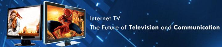 Internet TV Solution