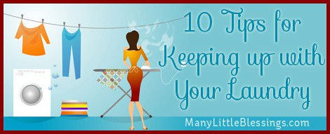 10 tips for keeping up with your laundry!