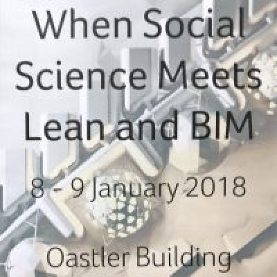 Participation à la conférence When Social Science Meets Lean & BIM 2018