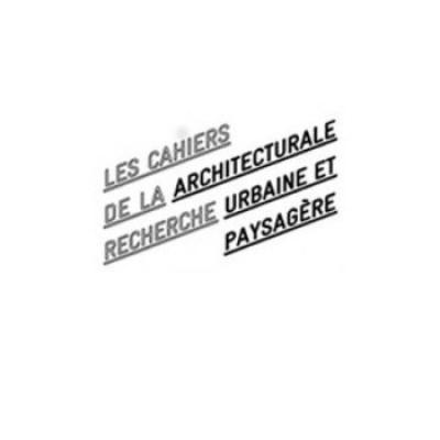 Nouvelle formule pour les Cahiers de la recherche architecturale