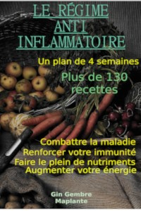Le régime anti-inflammatoire