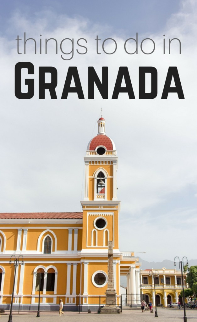 Best Things to Do in Granada, Nicaragua