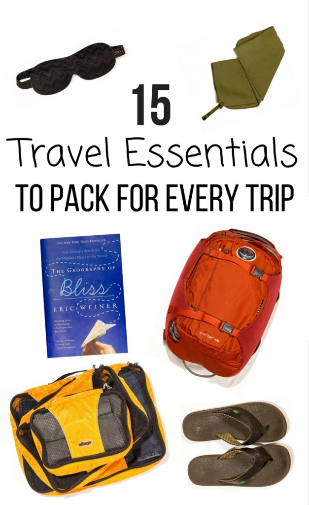 15 Travel Essentials to Pack for Every Trip