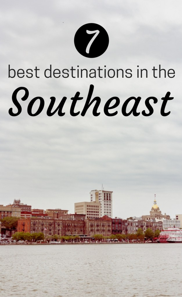 7 Best Weekend Destinations in the Southeast
