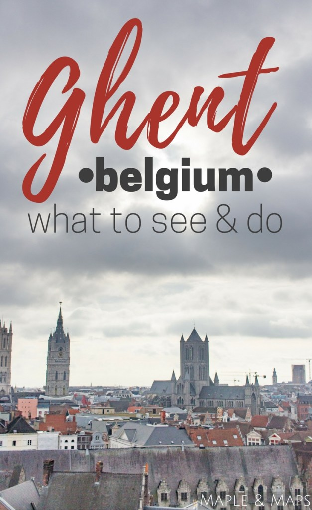 What to Do and See in Ghent, Belgium