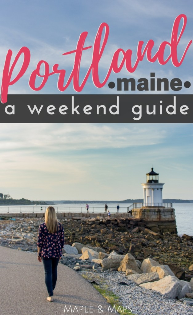 A Weekend Guide to Portland, Maine