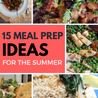 15 Meal Prep Ideas to survive the summer | Family friendly meal ideas| Meal prep and kitchen tips | MapleandMarigold.com
