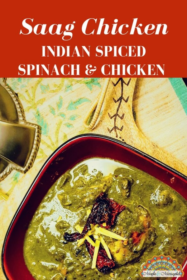 Saag Chicken | Indian Chicken Recipe | Slow food | Maple and Marigold