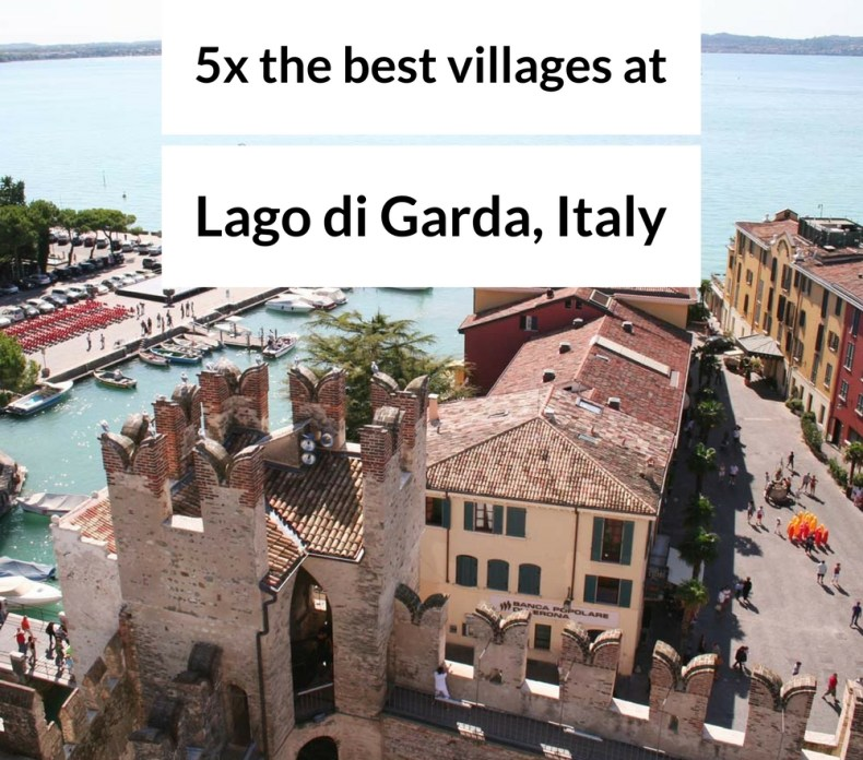 5x best villages at Lago di Garda, Italy - Map of Joy