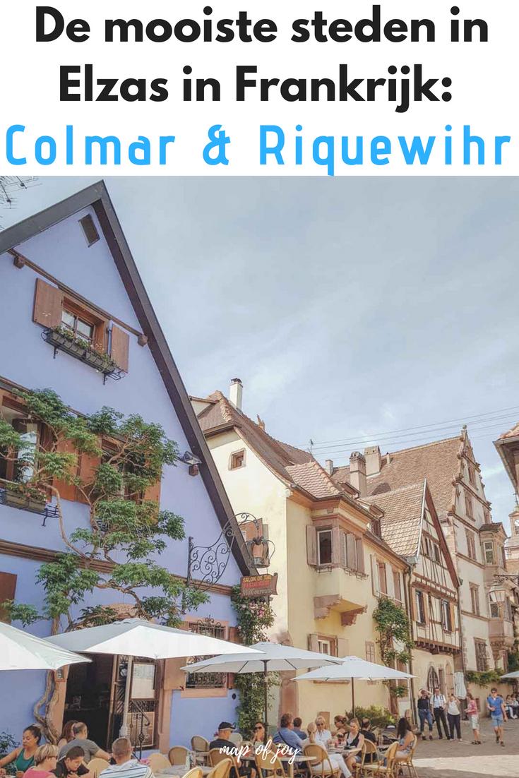 De mooiste steden in Elzas in Frankrijk: Colmar en Riquewihr - Map of Joy