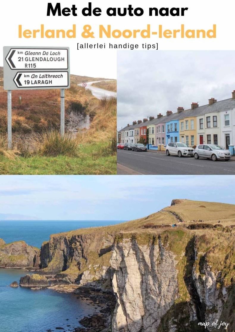 Met de auto naar Ierland en Noord-Ierland [handige tips] - Map of Joy