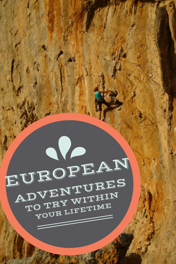 Epic European Adventures to try Within Your Lifetime