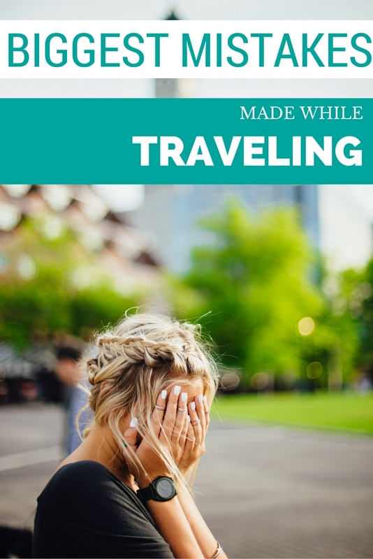 I've made my fair share of stupid decisions and mistakes while traveling abroad, and hopefully you can make note so that you don't have to learn the hard way too.