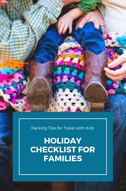 Packing tips for family #travel - make sure you've read this holiday checklist for families before you travel with kids!