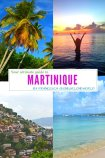 Your Ultimate Guide to Martinique