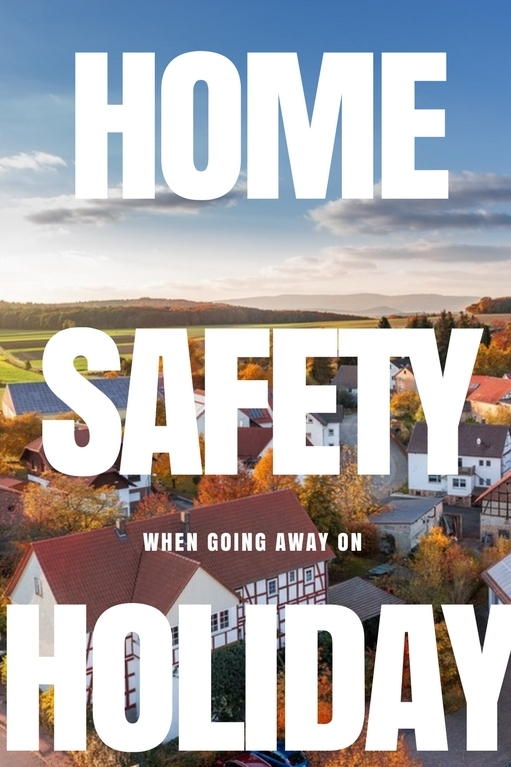 Here are some tips for things you need to do to keep your house safe while going away on holiday.