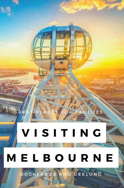 Today we highlight the Docklands and Geelong as our two top picks for families.