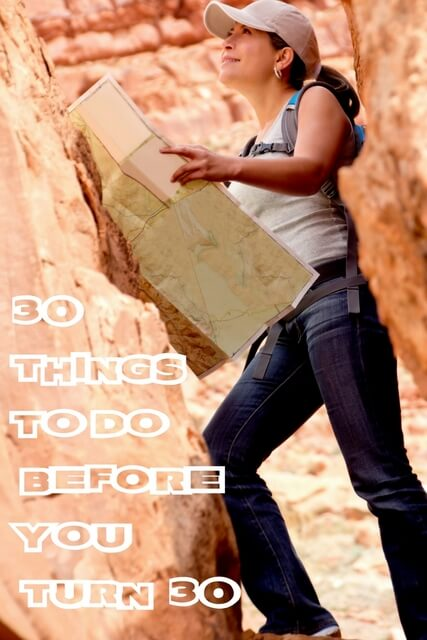 Travel bucketlist: 30 things to do before you're 30