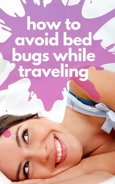 How to avoid bed bugs when traveling