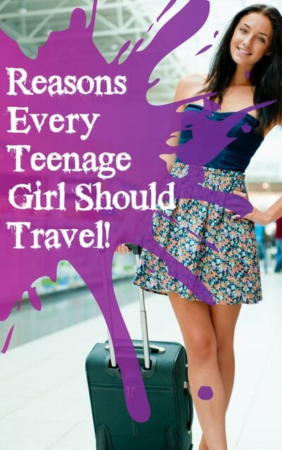 Reasons teenage girls should travel