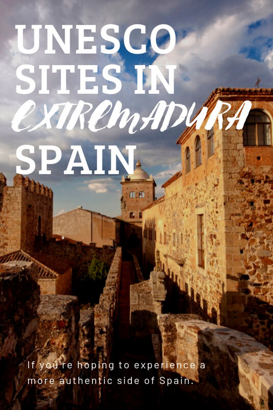 Check out these exciting UNESCO World Heritage sites in Extremadura Spain!