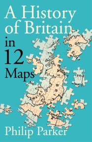 a-history-of-britain-in-12-maps