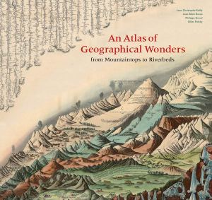 Book cover: An Atlas of Geographical Wonders