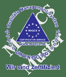 Wir sind zertifiziert - DIN EN ISO 9001 - MAQCS