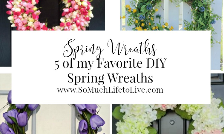 My Favorite DIY Spring Wreaths