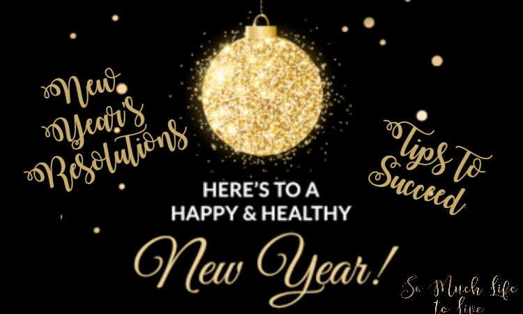 new-years-resolutions-happy-healthy-new-year-tips-to-succeed
