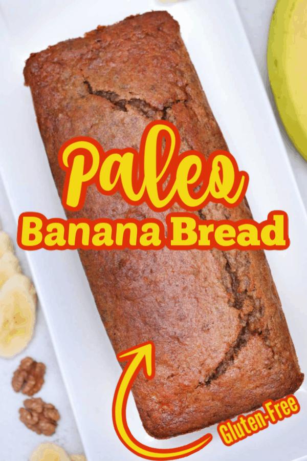 Pin for Paleo Banana Bread