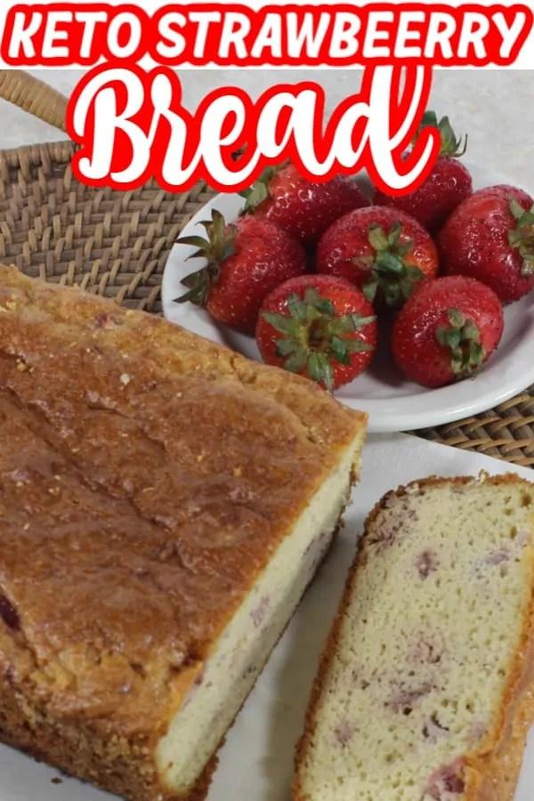 Keto Strawberry Bread Pin