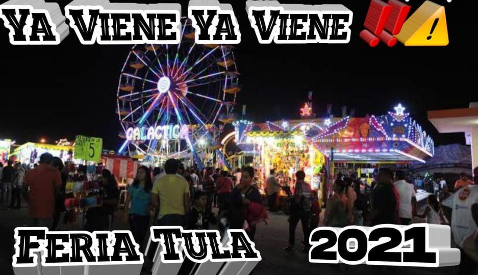 feria tula tamaulipas 2021