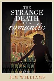 cover for The Strange Death of a Romantic by Jim Williams