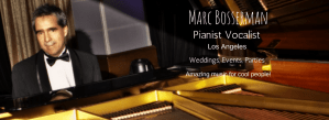 Marc Bosserman Los Angeles Pianist Vocalist