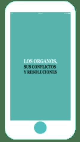 INSTRUCTIVO PARA USAR LA APLICACIÓN: Los órganos, sus conflictos y resoluciones.