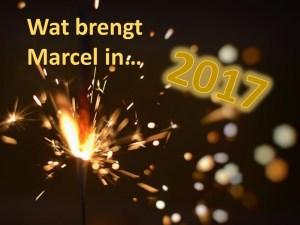 Wat brengt Marcel in 2017