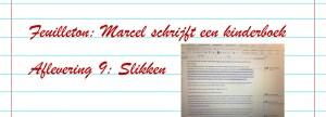 Slider Feuilleton boek schrijven - Afl. 9 - Slikken