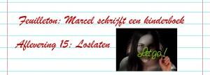 Slider Feuilleton boek schrijven - Afl. 15 - Loslaten