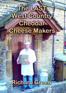 The LAST West Country Cheddar Cheese Makers