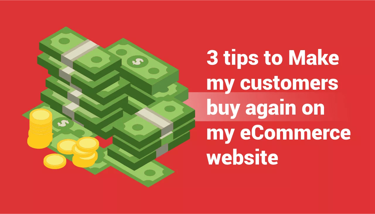 customers buy again on my eCommerce website