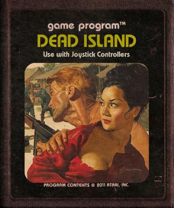 Videojuegos modernos como cartuchos de Atari - Dead Island