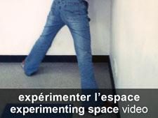 expérimenter l'espace