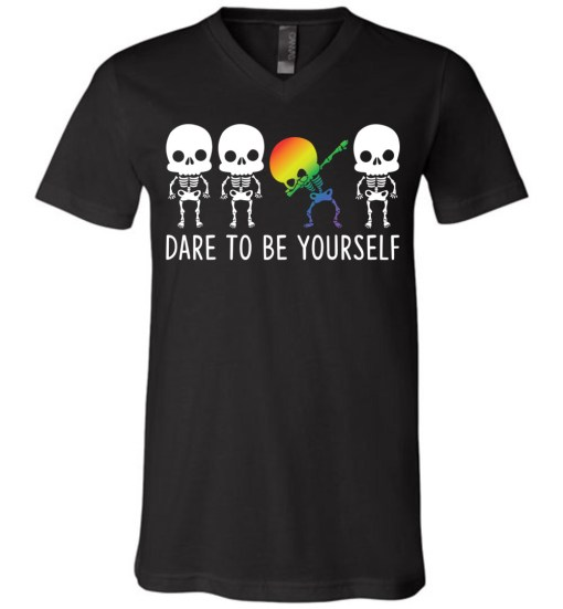 Dare To Be Yourself LGBTQ+ Canvas Unisex V-Neck T-Shirt